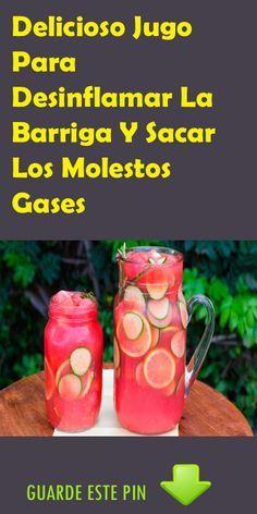 Delicioso Jugo Para Desinflamar La Barriga Y Sacar Los Molestos Gases Que Generan Las Toxinas Que Comemos. #Jugo #Barriga #Gases