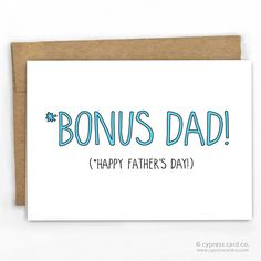 Father's Day Card   Bonus Dad by Cypress Card Co.   100% Recycled Boutique Cards   Made in USA   Other funny cards at www.cypresscardco.com