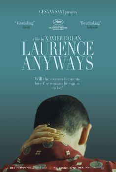 Laurence Anyways (2012, dir. Xavier Dolan) is stunning. Loses its rhythm a bit by the end, but well worth your time.