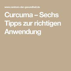 Curcuma – Sechs Tipps zur richtigen Anwendung
