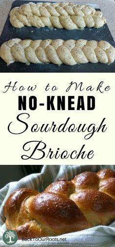 Sauerteig No-Kead Brioche - No-Knead Bread Recipes Knead Bread Recipe, No Knead Bread, Sourdough Recipes, Sourdough Bread, Sourdough Brioche Recipe, Yeast Bread, Cornbread Recipes, Jiffy Cornbread, Real Food Recipes