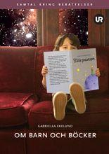 http://www.adlibris.com/se/product.aspx?isbn=9125070002 | Titel: Om barn och böcker : samtal kring berättelser - Författare: Gabriella Ekelund - ISBN: 9125070002 - Pris: 223 kr