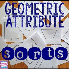 What is a Geometry Sort? A geometry sort is when students are classifying shapes into categories based on the geometric attributes of those shapes. Why Geometry Sorts? -Geometry sorts help students...