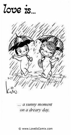 Love is. a sunny moment on a dreary day. My True Love, Real Love, What Is Love, Love Of My Life, Love You, My Love, Love Is Cartoon, Love Is Comic, Sweet Texts
