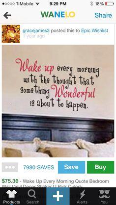 Wake Up Tomorrow And Think This