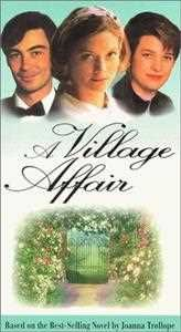 Watch 'A Village Affair'.
