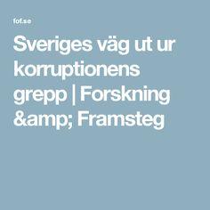 Sveriges väg ut ur korruptionens grepp | Forskning & Framsteg