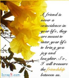 to Larson happy happy birthday my dear dear friend! Great Friendship Quotes, Verses About Friendship, Friend Friendship, Friendship Signs, Friendship Thoughts, Genuine Friendship, Happy Friendship, Friend Poems, Best Friend Quotes