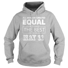 All Men Created Equal But The Best Are Born In MAY 11 Shirt #gift #ideas #Popular #Everything #Videos #Shop #Animals #pets #Architecture #Art #Cars #motorcycles #Celebrities #DIY #crafts #Design #Education #Entertainment #Food #drink #Gardening #Geek #Hair #beauty #Health #fitness #History #Holidays #events #Home decor #Humor #Illustrations #posters #Kids #parenting #Men #Outdoors #Photography #Products #Quotes #Science #nature #Sports #Tattoos #Technology #Travel #Weddings #Women