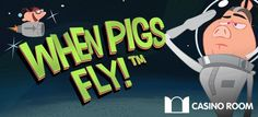 Casino Room – 100 Free Spins on When Pigs Fly