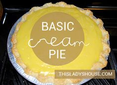 Basic Cream Pie    Making a GOOD cream pie can be a daunting task if you don't know where to begin. We have all had cream pies made from Jell-O pudding, and if we haven't eaten a REAL crea