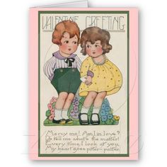 Cute Vintage Valentine Card by Sand Creek Ventures. Celebrate Valentine's Day the old fashioned way! by Sand Creek Ventures