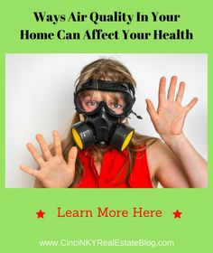 Learn about the negative effects of poor air quality in your home and what are the causes of such poor air quality.