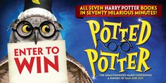 Win tickets to Potted Potter