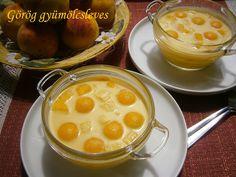 Hankka: Görög gyümölcsleves Hungarian Recipes, Hungarian Food, Eat Pray Love, Food And Drink, Pudding, Cheese, Baking, Ethnic Recipes, Soups