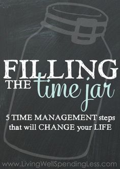 Filling the Time Jar - Ruth Soukup / These are some great principles!