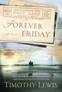 Forever Friday    -     By: Timothy Lewis