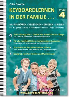 Keyboardlernen in der Familie - Stufe 4 Das Abschlussheft dieser Lehrheft-Serie.  ISBN: 978-3-7322-4573-4  All Infos here:  www.keyboardlernen.de