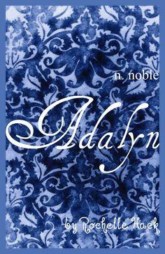 Baby Girl Name: Adalyn. Meaning: Noble. Origin: French; German. https://www.pinterest.com/vintagedaydream/baby-names/