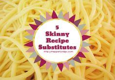5 skinny recipe substitutes