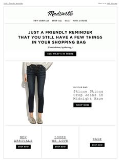 Madewell: You forgot something. Email Design, Web Design, Responsive Email, Newsletter Design, E-mail Marketing, Email Templates, E Commerce, Abandoned, Madewell