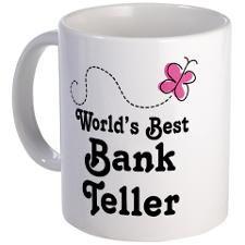 Bank Teller (Worlds Best) Mug
