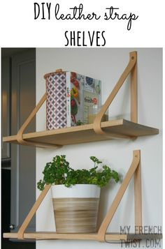 [orginial_title] – DeeDee Whittaker Leather Strap Shelves Tired of plain, old shelves? Add a touch of Danish Modern with these easy DIY leather strap shelves! Adding a shelf to an empty wall seems simple, and if your d… Diy Hanging Shelves, Floating Shelves Diy, Wooden Shelves, Diy Wall Shelves, Leather Strap Shelves, Leather Wall, Diy Wand, Diy Interior, Diy Simple