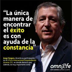 #JorgeVergara, se presentó hoy en la mañana en el II Foro Internacional Emprendiendo Jóvenes 2.0, en donde destacó la importancia de soñar.
