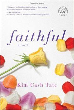 Amazon.com: Faithful (9781595548542): Kim Cash Tate: Books