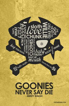 The Goonies Inspired Quote Poster 11 x 17 by OutNerdMe on Etsy