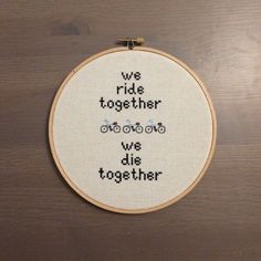 We Ride Together We Die Together Cross Stitch by ChicagoStitch