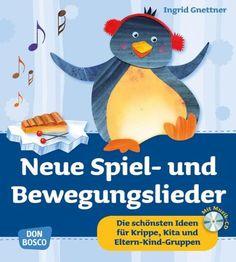 Neue Spiel- und Bewegungslieder - Die schönsten Ideen für Krippe, Kita und Eltern-Kind-Gruppen von Ingrid Gnettner http://www.amazon.de/dp/3769818806/ref=cm_sw_r_pi_dp_dLmAvb10J33ZG