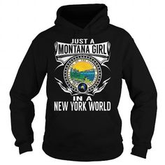 Cool Just a Montana Girl in a New York World T shirts