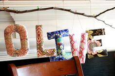 TUTORIAL: ANTHROPOLOGIE INSPIRED FABRIC LETTERS - oh the possibilities...