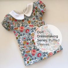 New in the Doll Dressmaking Series: 11 Different Dresses, Free Pattern Pieces tutorial