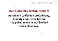 Dve blondínky cestujú vlakom - Spišiakoviny.eu