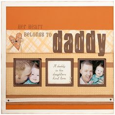 My Heart Belongs to Daddy Father's Day Scrapbook Page