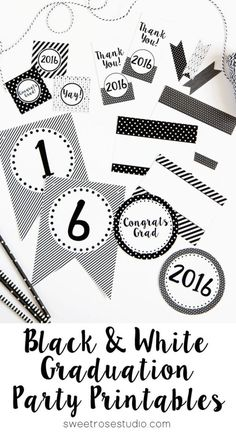 Black and White 2016 Graduation Party Printables at Sweet Rose Studio
