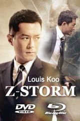 Z-Storm starring Hong Kong actor, Louis Koo