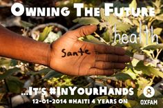 From 10 to 15  January, Haitians and people around the world will come together to tell us what owning the future means for #Haiti and how they can help i#inyourhands. Check out blogs, messages, and more from Oxfam. Take action and change your FB cover or your profile photo with this pix!