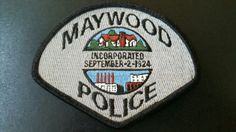 Maywood Police Patch, Los Angeles County, California (Defunct 2001 Issue - Department disbanded in 2010, city now contracts police services from Los Angeles County Sheriff)
