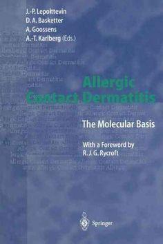 Allergic Contact Dermatitis: The Molecular Basis