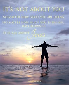 Its not about You!