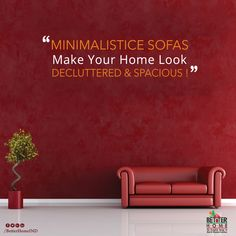 """""""Minimalistice Sofas Make Your Look Decluttered & Spacious""""! #OfficeFurniture #HomeFurniture #LivingRoomFurniture #DrawingRoomFurniture #KitchenFurniture W:http://betterhomeindia.com/ M:+91 9824065564"""