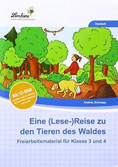 Eine (Lese-)Reise zu den Tieren des Waldes (Set): Grundschule, Deutsch, Klasse 3-4