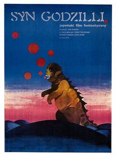 Syn Godzilli / Gojira no Musuko Original Polish Movie Poster film, Japan Syn Godzilli - Son of Godzilla director: Jun Fukuda actors: Yado Takashima, Madea Beverly, Akira Polish Movie Posters, Polish Films, Film Posters, Son Of Godzilla, Scary Monsters, Star Wars Poster, Cool Posters, Graphic Posters, Art Pages