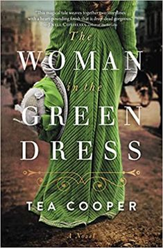 Amazon.com: The Woman in the Green Dress (9780785235125): Cooper, Tea: Books Australia Country, Armistice Day, Thing 1, Waiting For Her, Historical Fiction, Green Dress, The Help, Books To Read, The Past