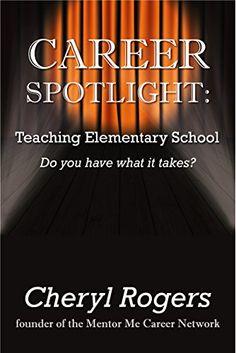 Career Spotlight: Teaching Elementary School (English Edition)