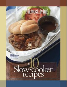 Download a free printable collection of Midwest Living's 10 top slow-cooker recipes!