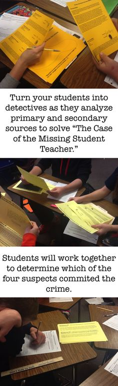 """""""The Case of the Student Teacher Gone Missing"""" is a customizable activity that asks students to solve a crime based on their analysis of evidence. First students must classify the twelve pieces of evidence as primary or secondary source evidence. Then students must decide which type of evidence they will use: primary or secondary, and explain why. Finally, students will analyze each piece of relevant evidence to draw conclusion about who the guilty teacher might be."""